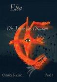 Die Träne des Drachen / Elea Bd.1