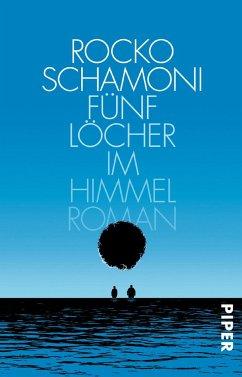 Fünf Löcher im Himmel - Schamoni, Rocko