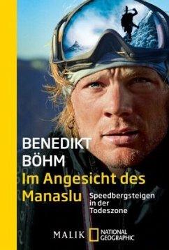 Im Angesicht des Manaslu - Böhm, Benedikt
