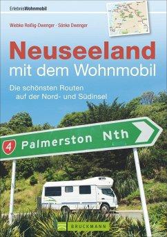 Neuseeland mit dem Wohnmobil - Reißig-Dwenger, Wiebke; Dwenger, Sönke
