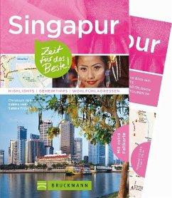 Singapur - Zeit für das Beste - Hein, Christoph; Hein-Seppeler, Sabine; Fritsch, Sabine