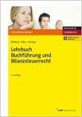 Lehrbuch Buchführung und Bilanzsteuerrecht