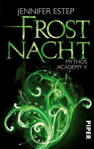 frostnacht mythos academy bd 5 von jennifer estep taschenbuch. Black Bedroom Furniture Sets. Home Design Ideas