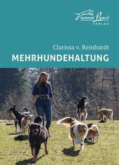 Mehrhundehaltung - Reinhardt, Clarissa von