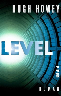 Level / Silo Trilogie Bd.2 - Howey, Hugh