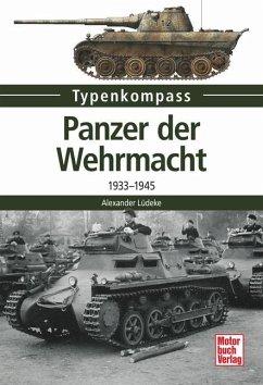 Panzer der Wehrmacht - Lüdeke, Alexander