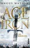 Der Krieger / Age of Iron Bd.1