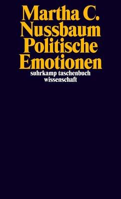 Politische Emotionen - Nussbaum, Martha C.