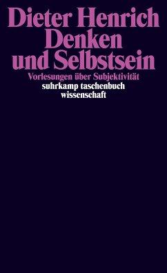 Denken und Selbstsein - Henrich, Dieter