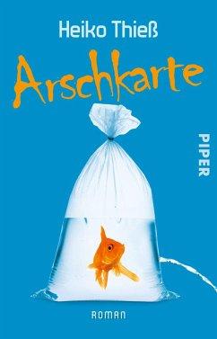 Arschkarte / Timo Feuer Bd.1