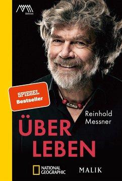 Über Leben - Messner, Reinhold