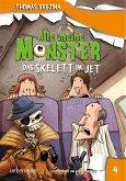 Das Skelett im Jet / Alle meine Monster Bd.4