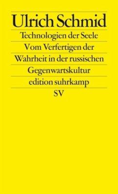 Technologien der Seele - Schmid, Ulrich