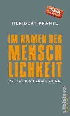 Im Namen der Menschlichkeit - Prantl, Heribert
