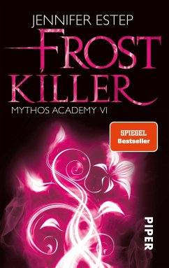 Frostkiller / Mythos Academy Bd.6 - Estep, Jennifer