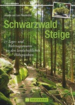 Schwarzwald Steige - Freudenthal, Annette; Freudenthal, Lars