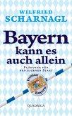 Bayern kann es auch allein (Mängelexemplar)