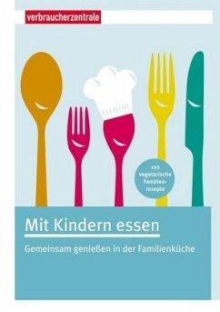 Mit Kindern essen - Gätjen, Edith
