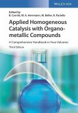 Applied Homogeneous Catalysis with Organometallic Compounds