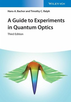 A Guide to Experiments in Quantum Optics - Bachor, Hans-A.; Ralph, Timothy C.