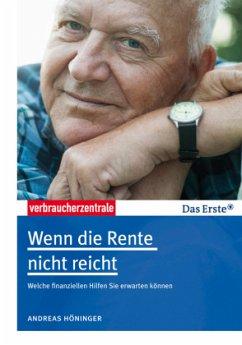 Wenn die Rente nicht reicht - Höninger, Andreas