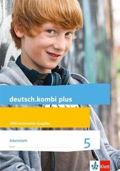 deutsch.kombi plus. Arbeitsheft 5. Schuljahr. Allgemeine Ausgabe - Utheß, Sabine