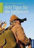 600 Tipps für die Jagdpraxis