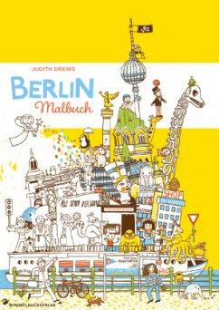 Berlin Malbuch - Drews, Judith