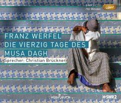 Die vierzig Tage des Musa Dagh, 2 MP3-CDs - Werfel, Franz