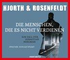 Die Menschen, die es nicht verdienen / Sebastian Bergman Bd.5 (6 Audio-CDs)