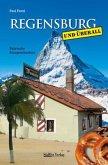 Regensburg und überall - Satirische Kurzgeschichten