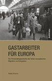 Gastarbeiter für Europa