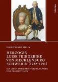 Herzogin Luise Friederike von Mecklenburg-Schwerin (1722-1791)
