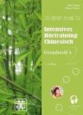 Intensives Hörtraining Chinesisch. Grundstufe 2
