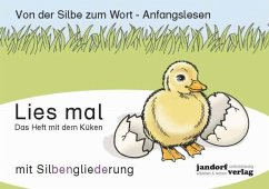 Das Heft mit dem Küken / Lies mal - Debbrecht, Jan; Wachendorf, Peter