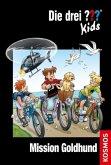 Mission Goldhund / Die drei Fragezeichen-Kids Bd.65