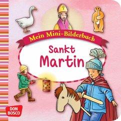Mein Mini-Bilderbuch: Sankt Martin - Hebert, Esther; Rensmann, Gesa