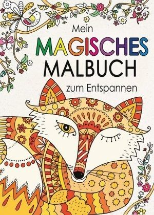 Mein magisches malbuch zum entspannen buch bücher