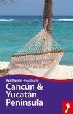 Footprint Handbook Cancun & Yucatan Peninsula
