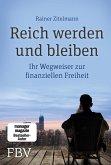 Reich werden und bleiben (eBook, ePUB)