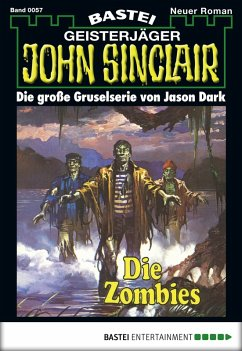 John Sinclair - Folge 0057 (eBook, ePUB)