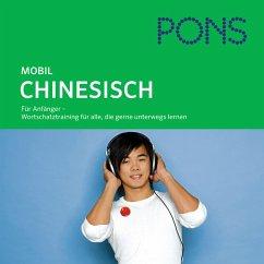 PONS mobil Wortschatztraining Chinesisch (MP3-Download) - Spada, Jie Tan; PONS-Redaktion