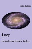 Lucy - Besuch aus fernen Welten (Band 1) (eBook, ePUB)