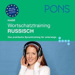 PONS mobil Wortschatztraining Russisch (MP3-Download) - Artists, Various; PONS-Redaktion