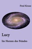 Lucy - Im Herzen des Feindes (Band 2) (eBook, ePUB)