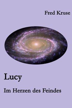 Lucy - Im Herzen des Feindes (Band 2) (eBook, ePUB) - Kruse, Fred