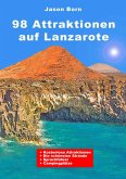 98 Attraktionen auf Lanzarote (eBook, ePUB)