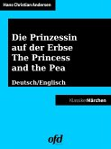 Die Prinzessin auf der Erbse - The Princess and the Pea (eBook, ePUB)