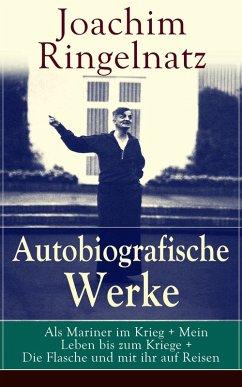 Autobiografische Werke: Als Mariner im Krieg + ...