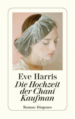 Die Hochzeit der Chani Kaufman (eBook, ePUB) - Harris, Eve